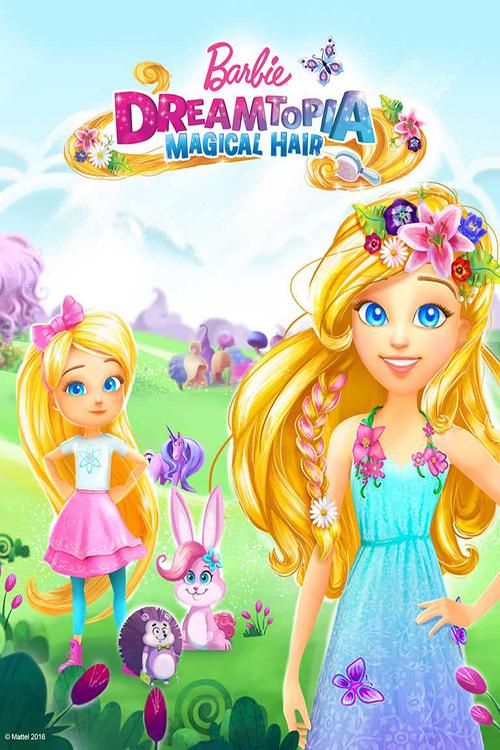 Barbia Dreamtopia magical hair poster