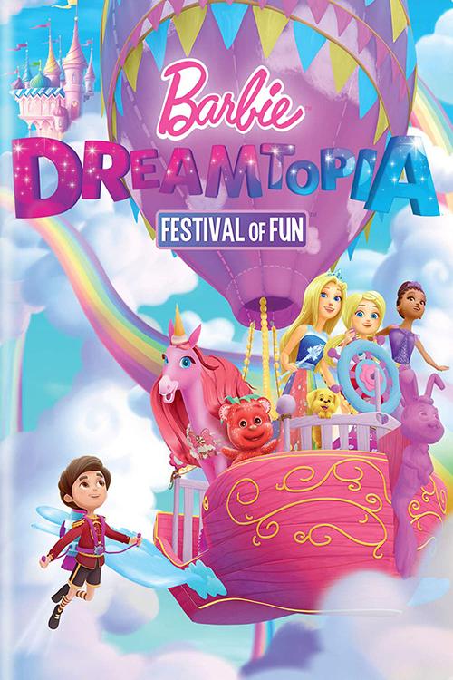 Barbie Dreamtopia Festival of Fun poster
